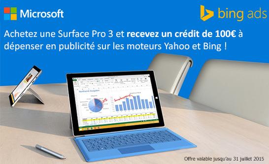 Offre Microsoft Surface Pro 3 : 100¤ de credit Bing Ads offerts