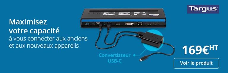 maximisez votre capacité à vous connecter aux anciens et aux nouveaux appareils